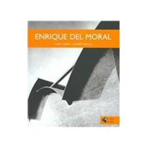 Enrique del Moral: Vida Y Obra (Talleres/Workshops) por Louise Noelle