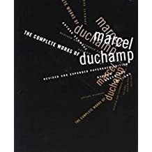 The Complete Works of Marcel Duchamp revised and expanded paperback edition