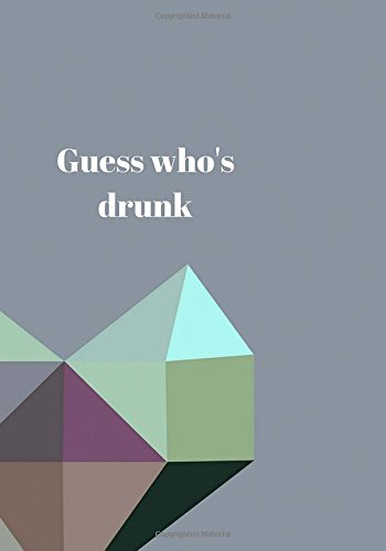 guess-whos-drunk-journal-to-write-in-diary-notebook-for-men-women-funny-joke-humor-mindfulness-sarca