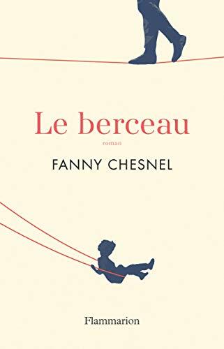 Le berceau (Littérature française) par Fanny Chesnel
