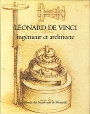 Leonardo DA Vinci: Ingenieur Et Architecte