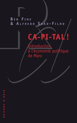 Ca-pi-tal ! Introduction à l'économie politique de Marx