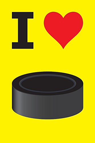 Blank Notebook - 100 Pages - I Love Hockey - Puck: Unruled; Unlined White Paper; 6