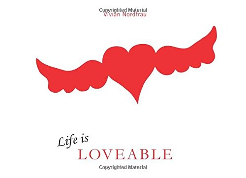 Life is Loveable: The Loveable world of Vivian Nordfrau