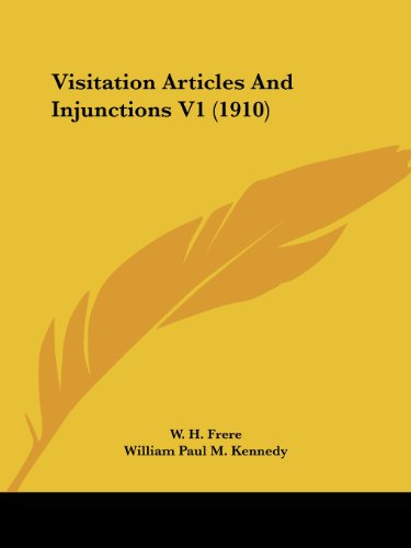 Visitation Articles and Injunctions V1 (1910)