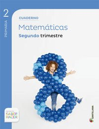 CUADERNO MATEMATICAS 2 Segundo 2 TRIM SABER HACER - 9788468017945 por Aa.Vv.