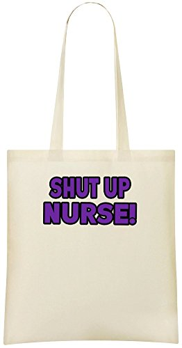 ester! - Shut Up Nurse! Custom Printed Shopping Grocery Tote Bag 100% Soft Cotton Eco-Friendly & Stylish Handbag For Everyday Use Custom Shoulder Bags ()