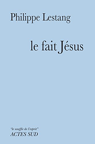 Le fait Jésus