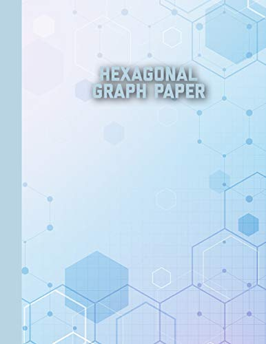 Hexagonal Graph Paper: Small Hexagons Perfect For Organic Chemistry, Hex Mapping Notebook
