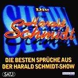 Die besten Sprüche aus der Harald Schmidt-Show, 1 CD-Audio