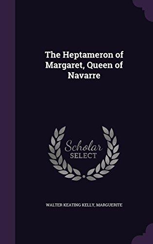 The Heptameron of Margaret, Queen of Navarre