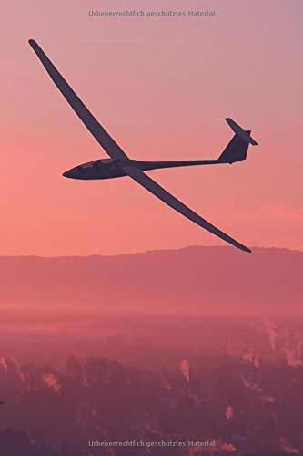 Segelflieger Notizbuch: Geschenkidee Segelfliegen   Format 6x9   Punkteraster   150 Seiten