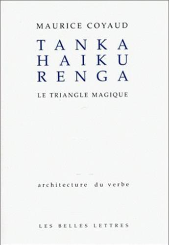 Tanka Haïku Renga: Le triangle magique