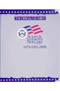 The Official U.S. Mint Anthony Dollars Coin Album: 1979-1999 -