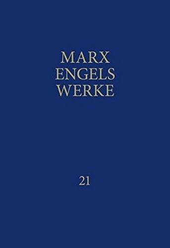 MEW: Werke, 43 Bände, Band 21, Mai 1883 bis Dezember 1889: Bd 21