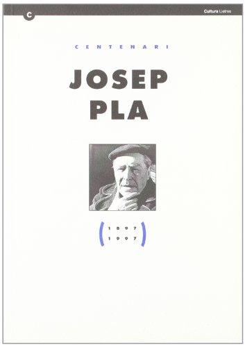 Centenari Josep Pla (1897-1997)