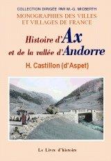 Ax et la Vallee d'Andorre (Histoire d')