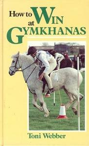 How to Win at Gymkhanas por Toni Webber