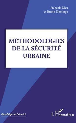 Méthodologies de la sécurité urbaine