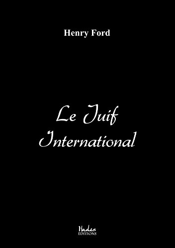 Le Juif International par Henry Ford
