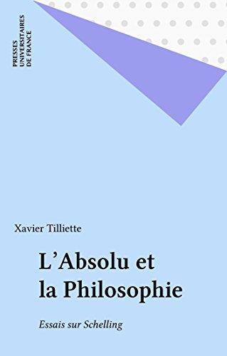 L'Absolu et la Philosophie: Essais sur Schelling