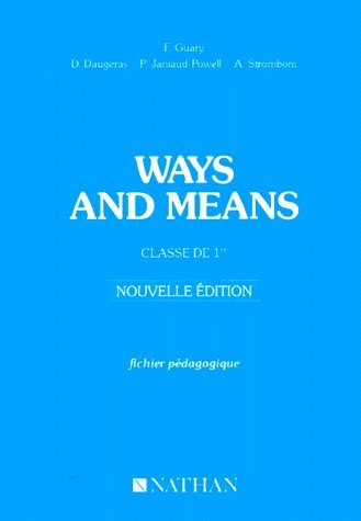 Ways and means 1 re. Livre du professeur