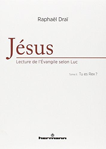 Jésus: Lecture de l'Évangile selon Luc (COFFRET) par Raphaël Draï
