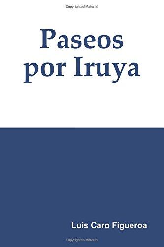 Paseos por Iruya por Luis Caro Figueroa