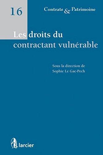 Les droits du contractant vulnérable par Sophie Le gac-pech