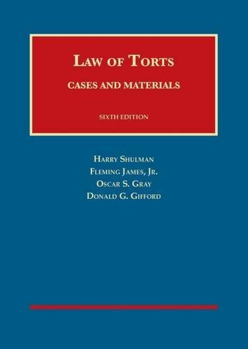 Cases and Materials on the Law of Torts (University Casebook Series) by Harry Shulman (2014-12-30)