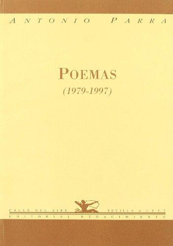 Poemas (1979-1997). (Calle del Aire) por Antonio Parra Ruiz