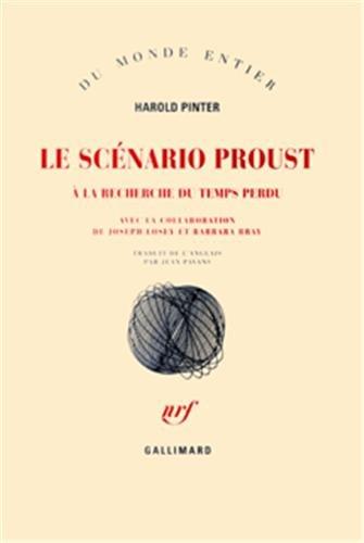 Le Scénario Proust : A la recherche du temps perdu par Harold Pinter, Joseph Losey, Barbara Bray