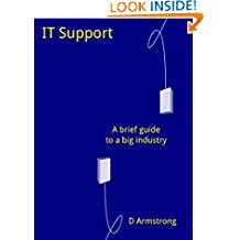 IT Support: A brief guide to a big industry