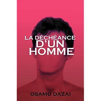 LA DÉCHÉANCE  D'UN HOMME