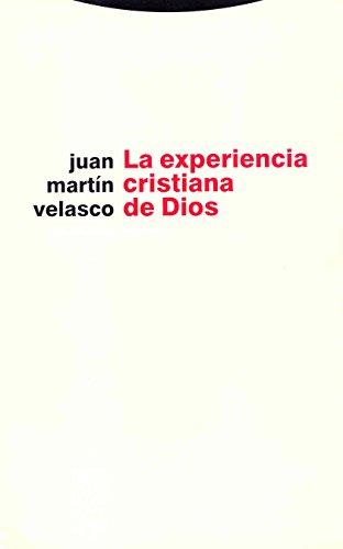 La experiencia cristiana de Dios por Unknown