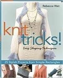 Knit Tricks!