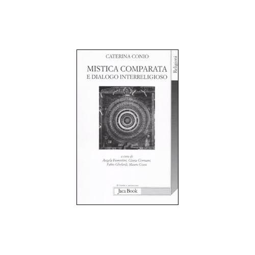 Mistica Comparata E Dialogo Interreligioso