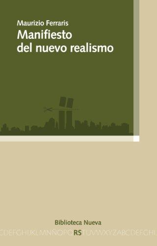 MANIFIESTO DEL NUEVO REALISMO (RAZÓN Y SOCIEDAD) por Maurizio Ferraris