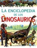 La enciclopedia de los dinosaurios (Enciclopedias) por Michael Benton