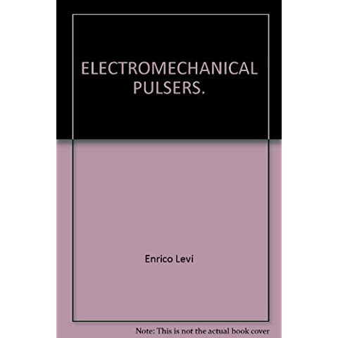 ELECTROMECHANICAL PULSERS.