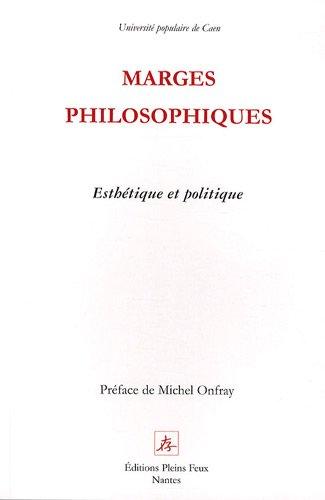 Marges philosophiques : Esthétique et politique