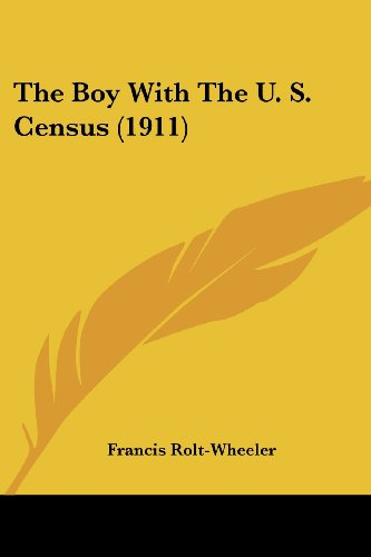 The Boy with the U. S. Census (1911)
