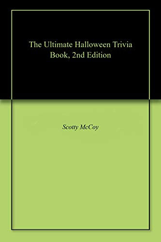 The Ultimate Halloween Trivia Book, 2nd Edition (English Edition)