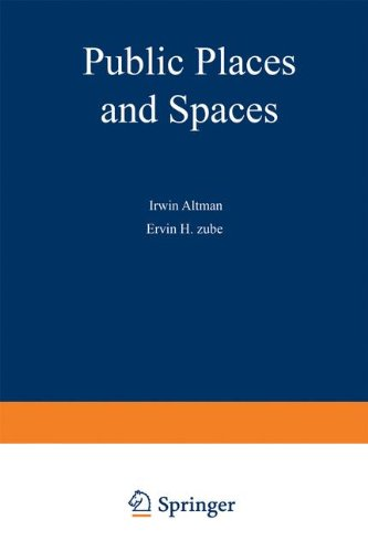 Public Places and Spaces (Human Behavior and Environment)
