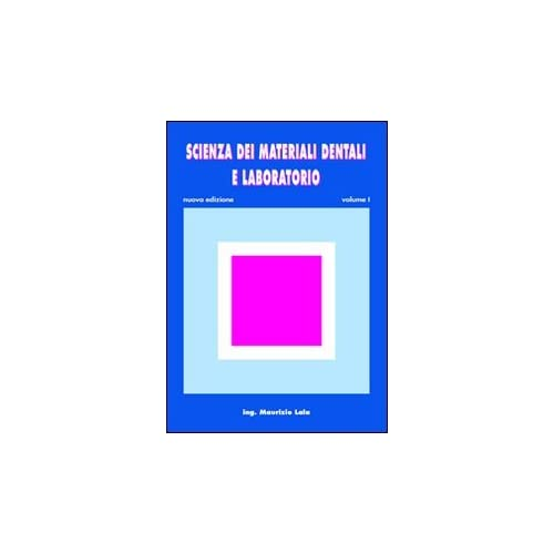 Scienza Dei Materiali Dentali E Laboratorio. Con Espansione Online. Per Gli Ist. Professionali Per Odontotecnici: 1