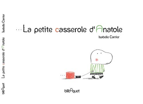 Petite Casserole (La petite casserole d'Anatole)