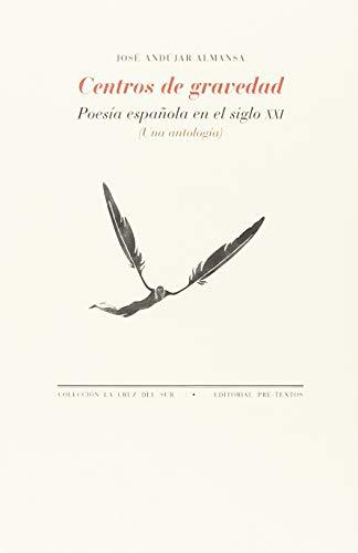 Centros de gravedad (La Cruz del Sur) por José Andújar Almansa