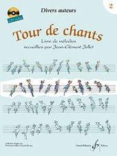 Book's Cover ofTour de chants tome 2 - Livre de Mélodies recueillies par Jean-Clément Jollet (Livre + CD)