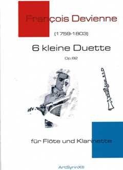 6 kleine Duette op 82 - arrangiert für Querflöte - Klarinette [Noten / Sheetmusic] Komponist: Devienne Francois