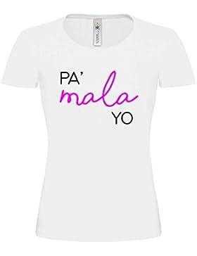 B & C Camiseta Mujer Blanca Pa Mala yo OT Algodon Premium 190grs
